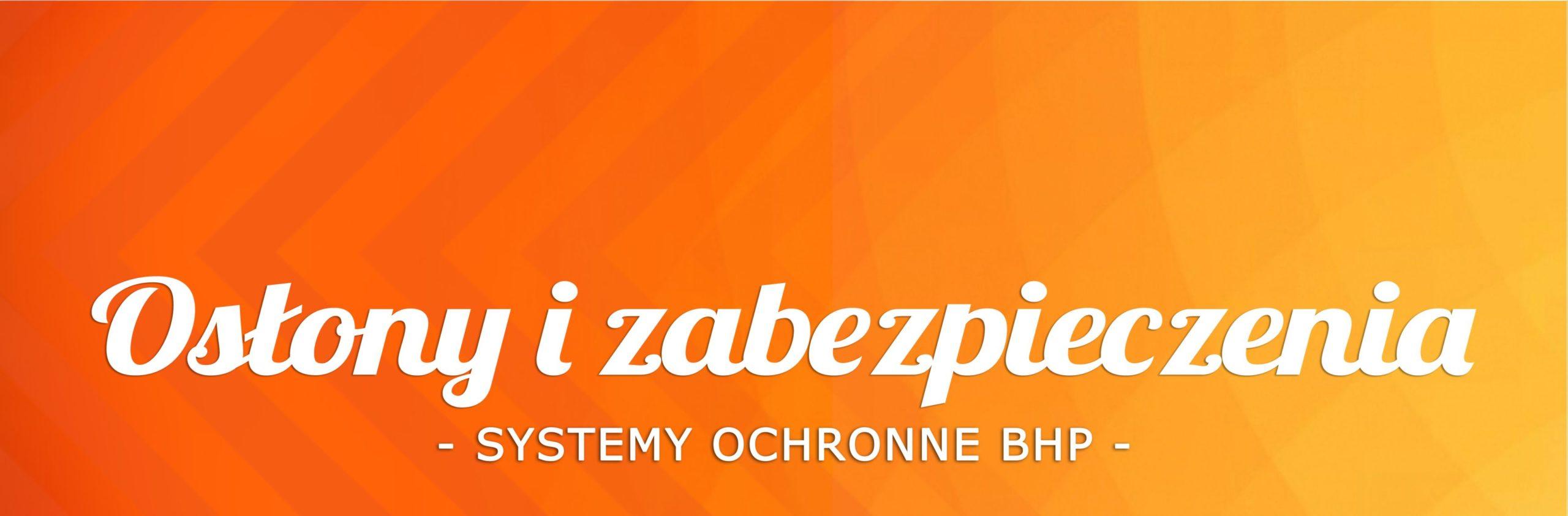 systemy ochronne BHP